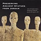 Preserving Ancient Statues From Jordan by…