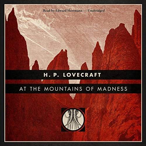 At the Mountains of Madness [Blackstone Edition] cover