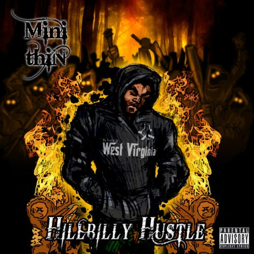 Hillbilly Hustle [Explicit]