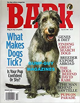 Bark Magazine September October 2009 #56 GENES & DIET Search
