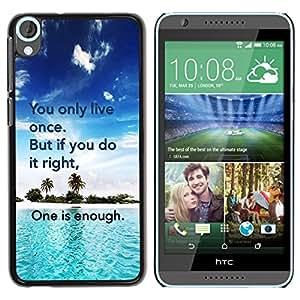 KOKO CASE / HTC Desire 820 / Sólo se vive una vez hacerlo lo suficientemente correcta cotización / Delgado Negro Plástico caso cubierta Shell Armor Funda Case Cover