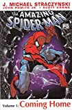 The Amazing Spider-man : Volume 1 : Coming Home