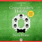 A Crossworder's Holiday | Nero Blanc