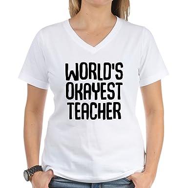 2d87ac538ac CafePress - World s Okayest Teacher - Womens Cotton V-Neck T-Shirt White
