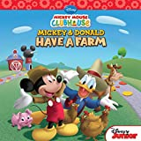 Mickey Mouse Clubhouse: Mickey and Donald Have a Farm (Disney Storybook (eBook))