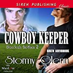 Cowboy Keeper: Blaecleah Brothers, Book 2 | Stormy Glenn