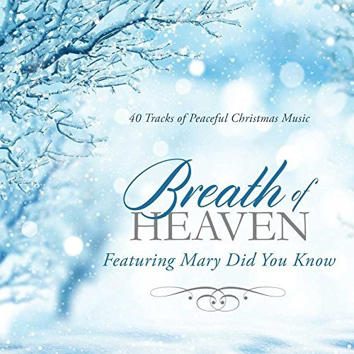 Breath of Heaven: 40 Tracks of Peaceful Christmas Music by Classic Fox Records - Fox Run Mall
