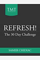 Refresh!: The 30 Day Challenge Kindle Edition