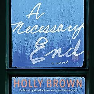 A Necessary End: A Novel Audiobook