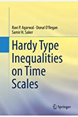 Hardy Type Inequalities on Time Scales Kindle Edition