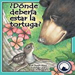 ¿Dónde debería estar la tortuga? [Where Should Turtle Be?] | Susan Ring