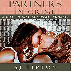 Partners in Crime: A Girl on Girl Jailbreak Romance