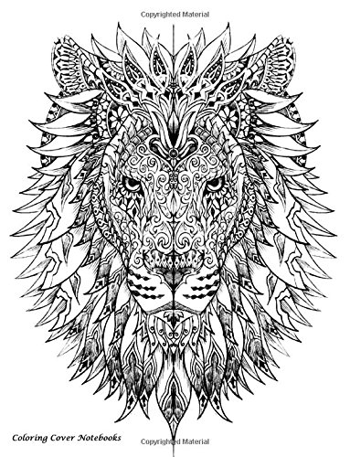 Coloring Cover Notebook (Lion Tribal): Notebook for note taking, writing, research, and journaling with coloring design on cover for therapy, inner ... Notebooks, Sketchbooks, and Journals) PDF