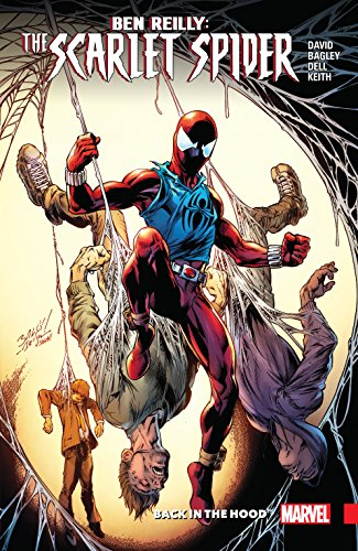 Ben Reilly: Scarlet Spider Vol. 1: Back In The Hood (Ben Reilly: Scarlet Spider (2017-))
