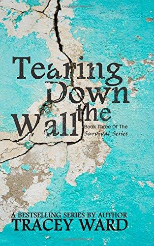 Download Tearing Down the Wall (Survival) (Volume 3) pdf epub