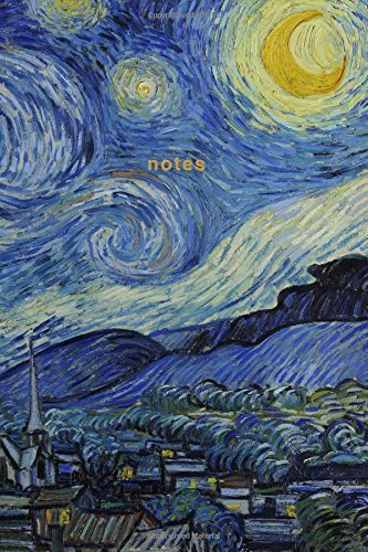 Van Gogh Note (Notes: Van Gogh Starry Night Journal 175-Page Notebook (Iconic Art Journals) (Volume 8))