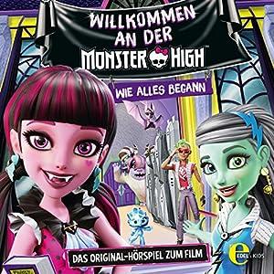 Willkommen an der Monster High (Monster High) Hörspiel