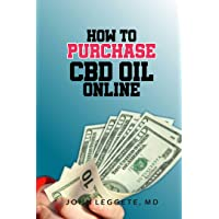 HOW TO PURCHASE CBD OIL ONLINE: All you need to know about buying cbd oil online...