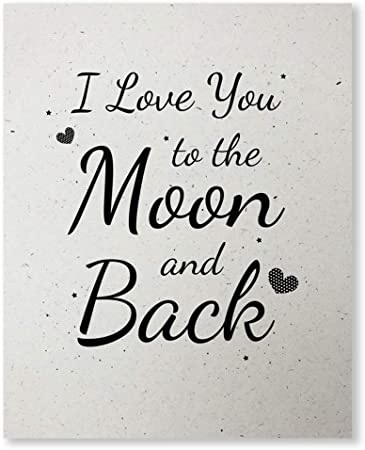 I Love You To The Moon And Back Wall Art Prints Unframed 8x10 Inspirational Artwork Poster With Love Quotes For Bedroom Black White Decor Signs Picture For