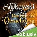 Die Zeit der Verachtung (The Witcher 2) Audiobook by Andrzej Sapkowski Narrated by Oliver Siebeck