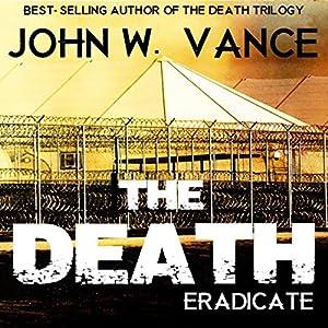 The Death: Eradicate Audiobook