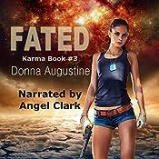 Fated: Karma Series, Book 3 | Donna Augustine
