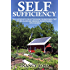 Self Sufficiency: Self Sufficiency Collection Book For Beginners: Tiny Houses, Backyard Chickens, Homesteading, Mini Farming