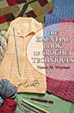 The Essential Book of Crochet Techniques