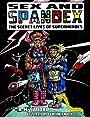 Sex & Spandex: The Secret Lives of Superheroes