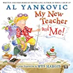 My New Teacher and Me! | Al Yankovic,Wes Hargis