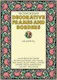 Vector Designs : Decorative Frames and Borders (Paperback), Jammula, S. R., 0974240818
