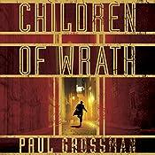 Children of Wrath | Paul Grossman