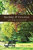 Hardship and Devotion, McKaylin L. Felton, 1466968532