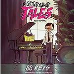 Nightcrawler Tales: 88 Keys | Eric Hobbs