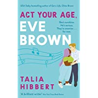 Act Your Age, Eve Brown: the perfect feel good, sexy romcom for 2021