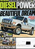 Diesel Power April 2016 Magazine BEAUTIFUL DREAM SHARP 2008 F-350 USES 800 HP FOR WORK OR PLAY