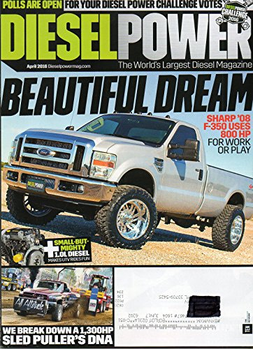 Diesel Power April 2016 Magazine BEAUTIFUL DREAM SHARP 2008 F-350 USES 800 HP FOR WORK OR PLAY (Power Rangers Magazine compare prices)