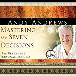 Mastering the Seven Decisions