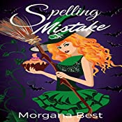 Spelling Mistake: The Kitchen Witch, Book 4 | Morgana Best