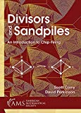 img - for Divisors and Sandpiles: An Introduction to Chip-firing (Monograph Books) book / textbook / text book
