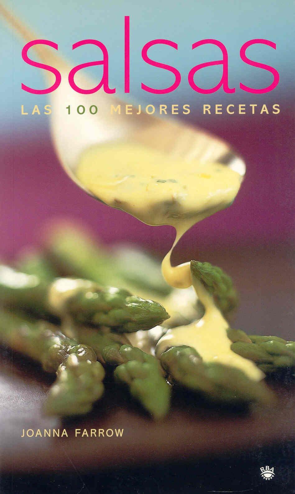 Salsas (OTROS GASTRONOMIA): Amazon.es: Joanna Farrow, ANTONIA TORRES BAUCA: Libros