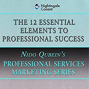 The 12 Essential Elements of Professional Success Speech