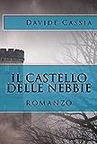 ll castello delle nebbie (Il Ritornato Vol. 2)