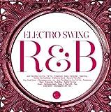 ELECTRO SWING R&B