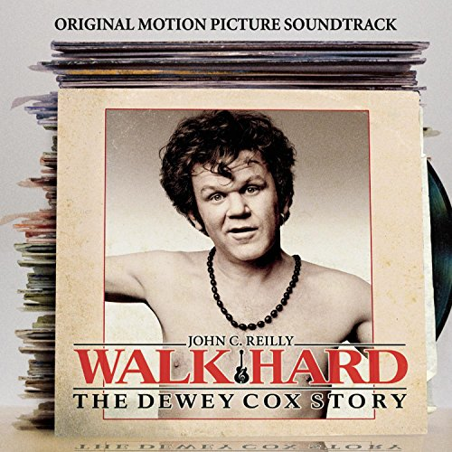 Walk Hard: The Dewey Cox Story 'Original Motion Picture Soundtrack'