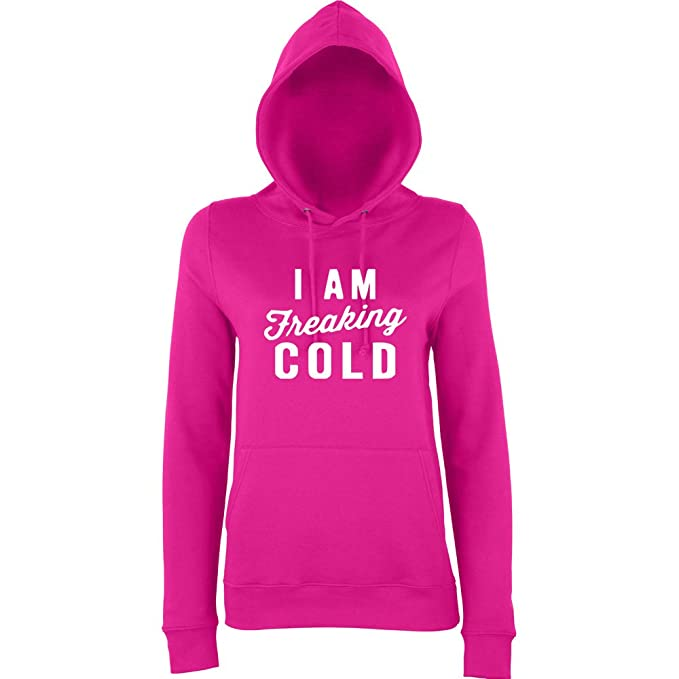"""I am Freaking Cold Women Hoodies White Hot Pink S UK 10 Euro 34 Bust 32"""""""