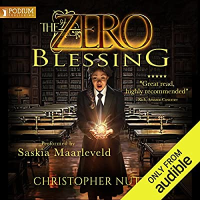 The Zero Blessing: The Zero Enigma, Book 1
