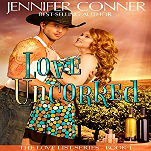 Love Uncorked Audiobook
