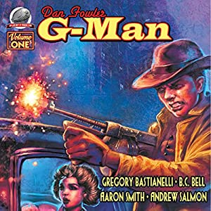 Dan Fowler G-Man, Vol. One Audiobook