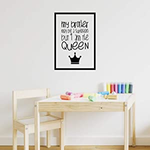 """Vinyl Art Wall Decal - My Brother May Be A Superhero But I Am The Queen - 22.5"""" x 16"""" - Little Girls Sister Toddler Quotes Preschool Nursery Home Bedroom Playroom Apartment Indoor Outdoor Decor"""